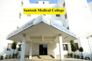 Santosh Medical College in UP