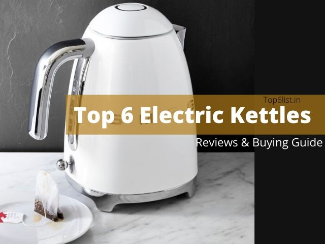 top 6 electric kettles in india