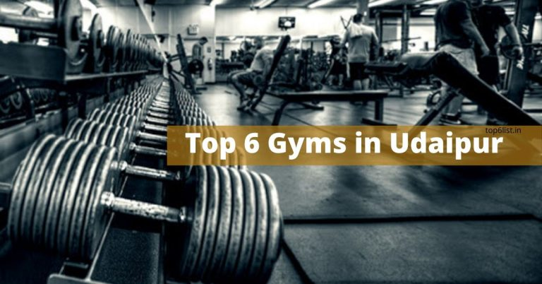 Top 6 Gyms in Udaipur – Facilities| Fees | Complete Details